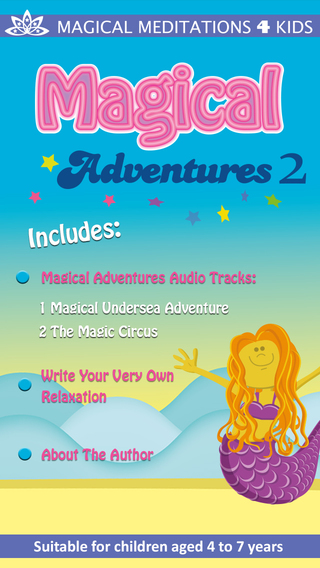 Magical Adventures 2 - Children's Meditation App by Heather Bestel