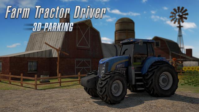 Farm Tractor Driver 3D Parking - Realistic Farming Simulator
