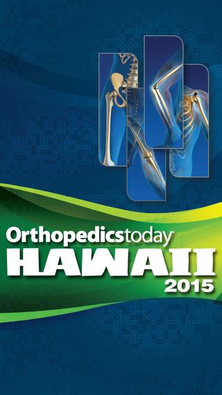 Orthopedics Today Hawaii 2015