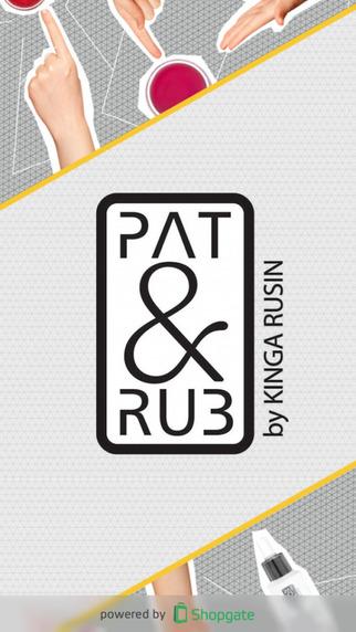 PAT RUB by Kinga Rusin