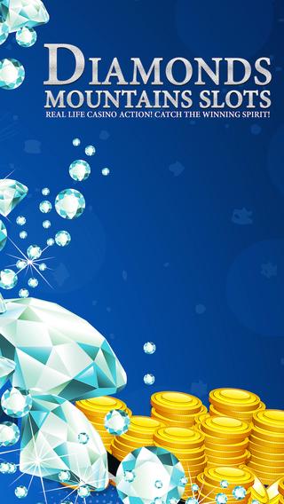 Diamond Mountain Slots - Real life casino action Catch the winning spirit