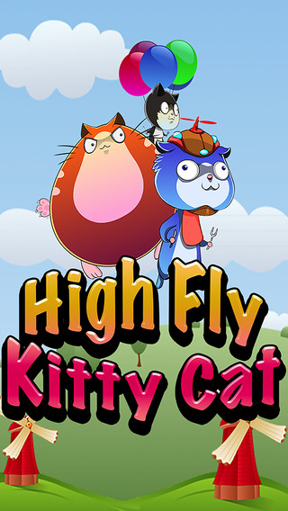 High Fly Kitty Cat