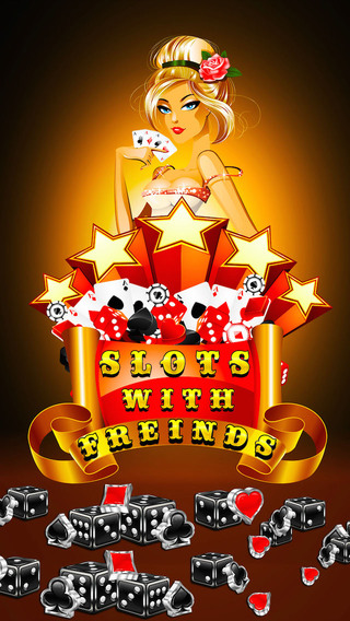 Slots with Friends -