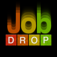 Job Drop