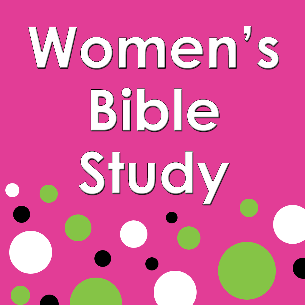 Women's Bible Study | Connecting Life & Faith | Ministry ...