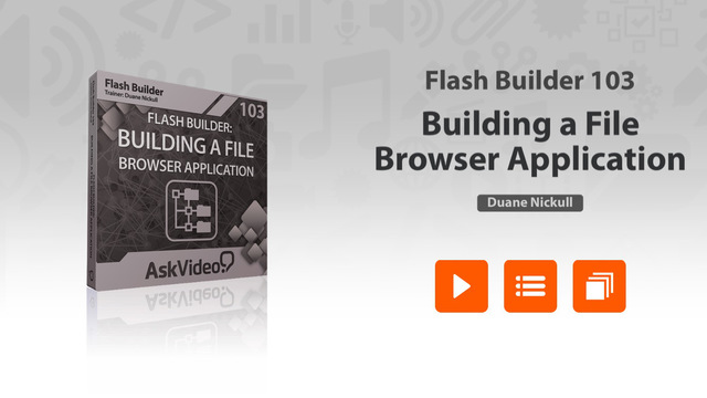 Course For Flash Builder 103 - Building a File Browser Application