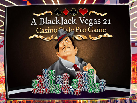 A BlackJack Vegas 21 Free Casino Style (Black Jack) Pro Game screenshot
