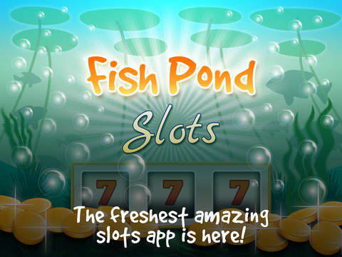 Ace Super Fruit Fish Pond Slots 777 - Penny Slots 3d Boom Las Vegas iPad Screenshot 1