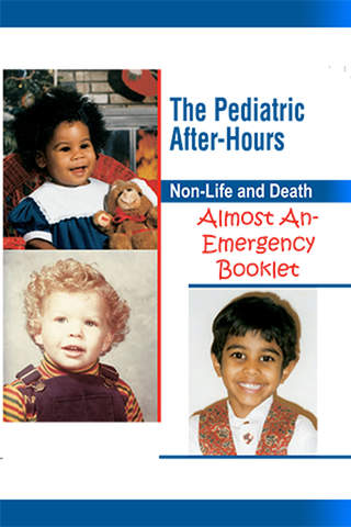 The Pediatric After-Hours Non-Life and Death Almost an  Emergency App screenshot 1