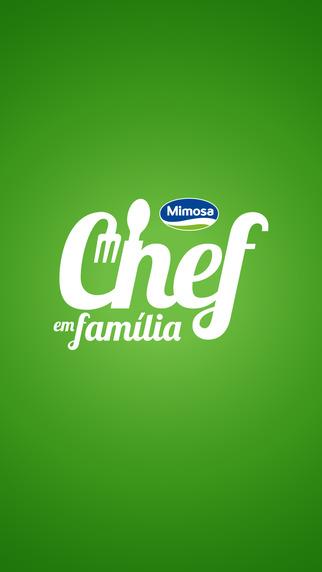 Mimosa Chef em Família