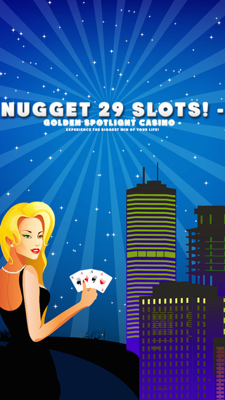 Nugget 29 Slots - Golden Spotlight Casino - Experience the biggest win of your life