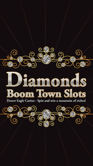 Diamond Boomtown Slots - Desert Eagle Casino - Spin and win a mountain of riches