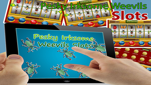 Pesky Irsksome Weevils Pro - The Pesky House of Fun Slots