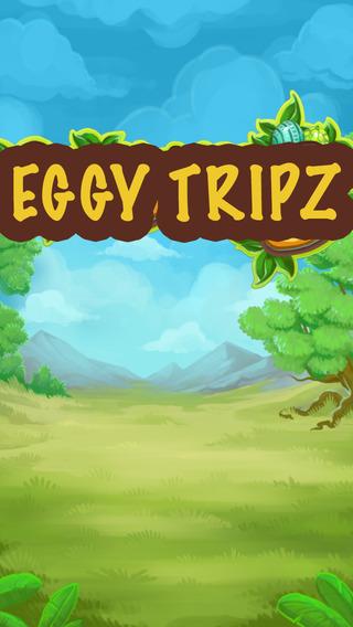 Eggy Tripz