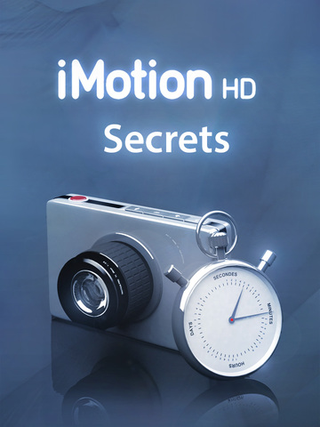 ProUserTips for iMotion HD Secrets Stop Motion Interface Edition-ipad-0