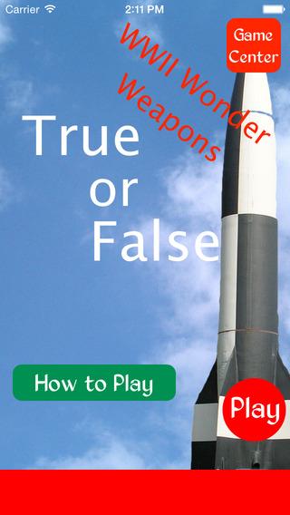 True or False - World War II Super Weapons