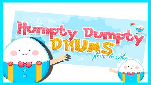 Humpty Dumpty Baby Drums - Kids Drum Set Game