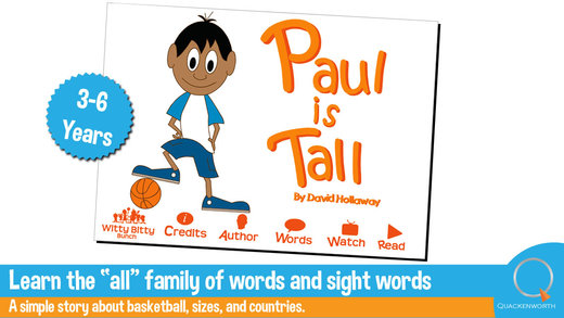 Read Rhyme: Paul is Tall A rhyming story that teaches sizes and friendship as well as the 'all' word