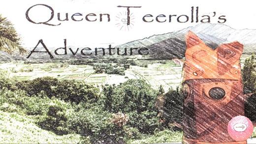 Queen Teerolla's Adventure Game