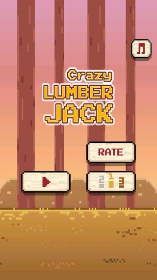 Crazy Lumberjack