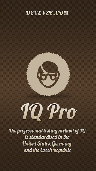 IQ pro level test. Get intellect evaluation and show the world how smart you are.