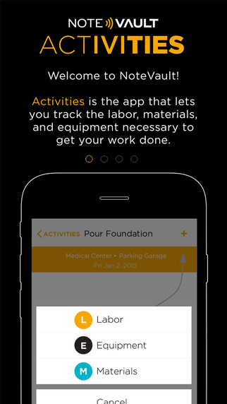 NoteVault Activities – Labor Equipment and Material Tracking