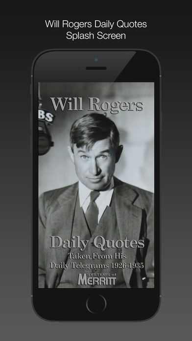 Will Rogers Daily Quotes iPhone Screenshot 1