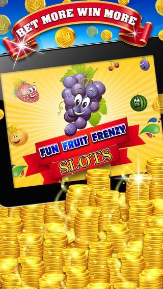 Fun Fruit Frenzy Slots : Free 777 Slot Machine Game with Big Hit Jackpot