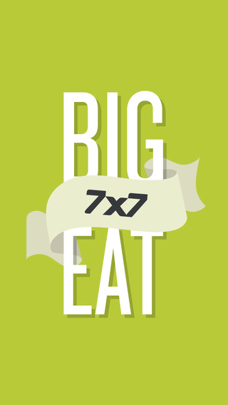 7x7's The Big Eat