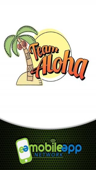 Team Aloha.