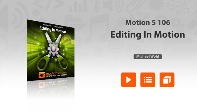 Course For Motion 5 106 - Editing In Motion