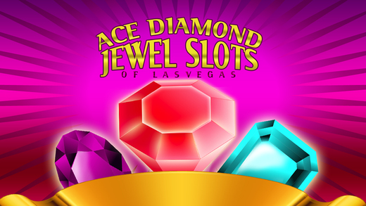 Ace Diamond Jewel Slots of Las Vegas - Spin the Lucky Play Wheels at Real Old Casino Pro