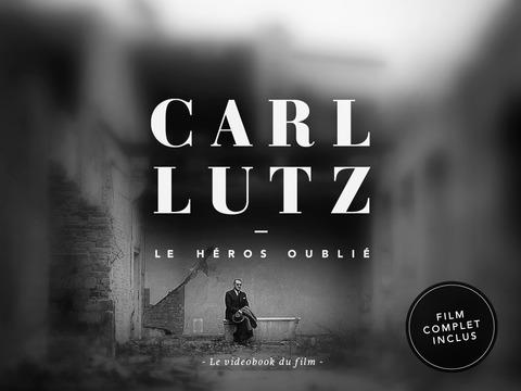 Carl Lutz - Le héros oublié