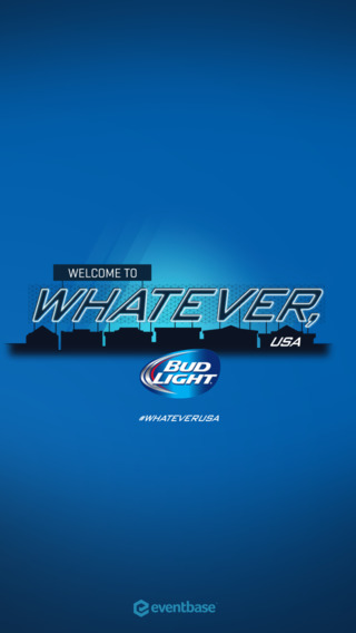 Bud Light Whatever USA: The official app of Whatever USA
