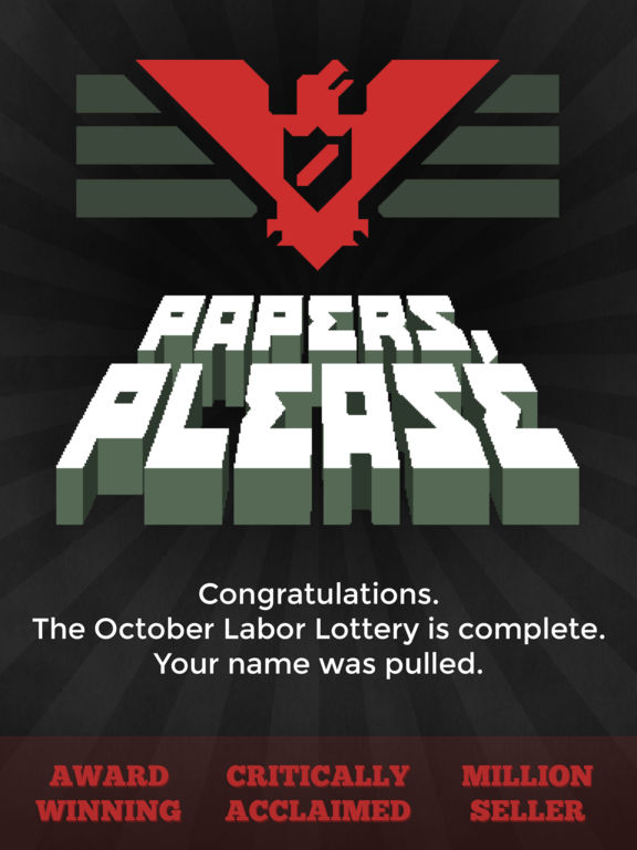 The Excellent Dystopian Thriller Papers, Please Matches Lowest Price