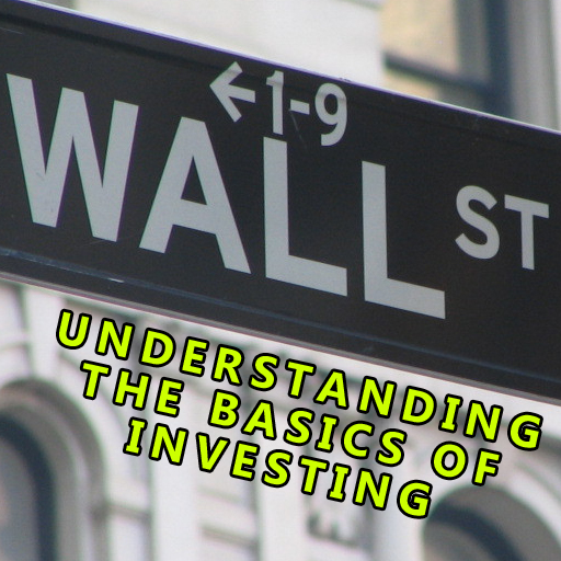 Understanding The Basics Of Investing