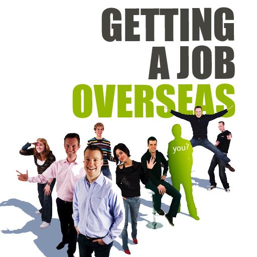 Getting a Job Overseas
