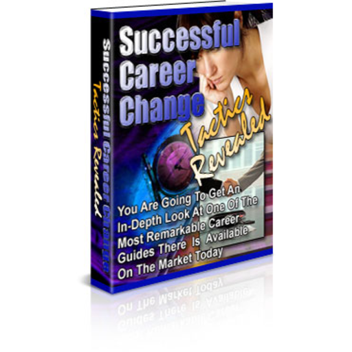 Successful Career Change Tactics Revealed