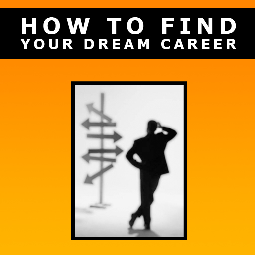 How to Find a Dream Career
