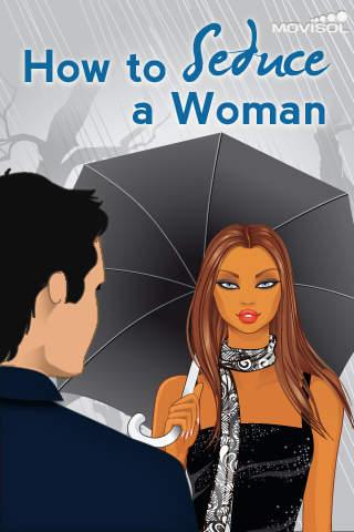 How to Seduce a Woman screenshot #1