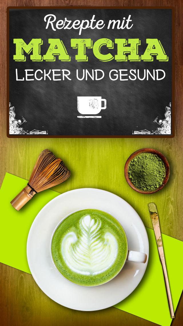 Matcha Rezepte - Trend-Tee für Genießer & vegane Feinschmecker screenshot 1