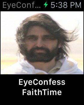 EyeConfess FaithTime: God's Video Chat! Why Pray at Church when you can Eye Confess with Faith Time! screenshot 12