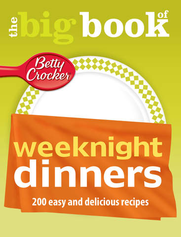Weeknight Dinner Recipes: Betty Crocker The Big Book of Series screenshot 6