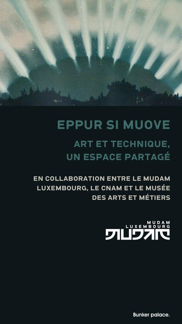 MUDAM « EPPUR SI MUOVE » screenshot 1